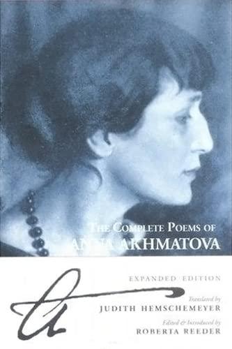 9780862417161: The Complete Poems of Anna Akhmatova