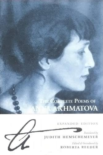 9780862417161: The Complete Poems Of Anna Akhmatova