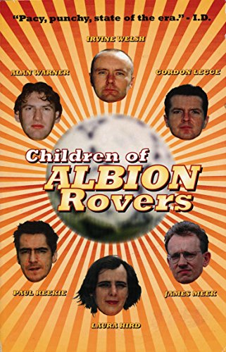 Children of Albion Rovers: Irvine Welsh -