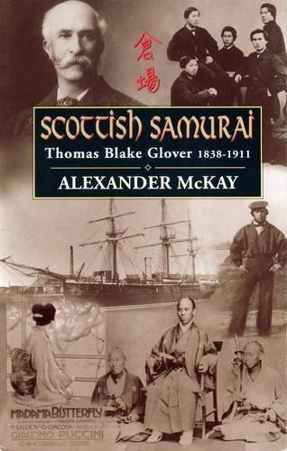9780862417468: Scottish Samurai: Thomas Blake Glover, 1838-1911