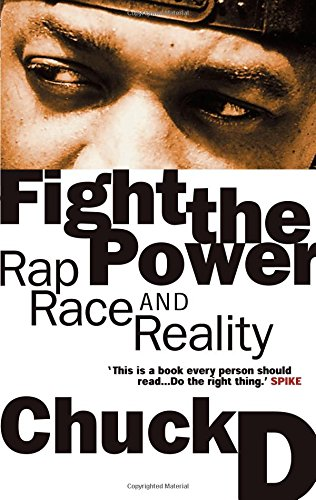 9780862417673: Fight the Power: Rap, Race and Reality with Yusuf Jah