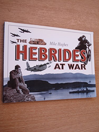 9780862417710: The Hebrides at War
