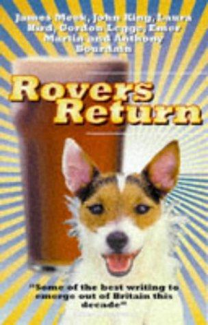 "Rovers Return (""Rebel Inc""): Anthony Bourdain"