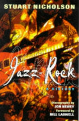 9780862418175: Jazz-Rock: A History