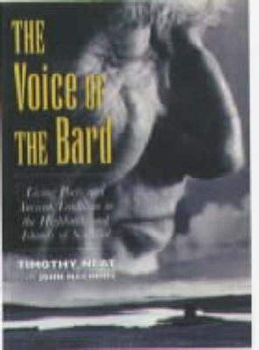 9780862418427: The Voice of the Bard: Living Poets and Ancient Traditions in the Highlands and Islands of Scotland: Living Poets and Ancient Tradition in the Highlands and Islands (Travel)