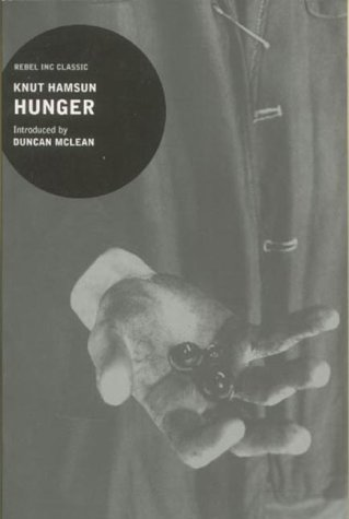 "Hunger (""Rebel Inc."" Classics): Hamsun, Knut"
