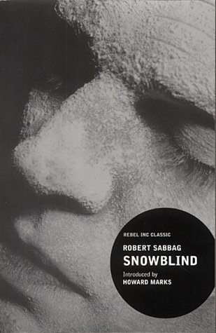 9780862418977: Snowblind: A Brief Career in the Cocaine Trade (