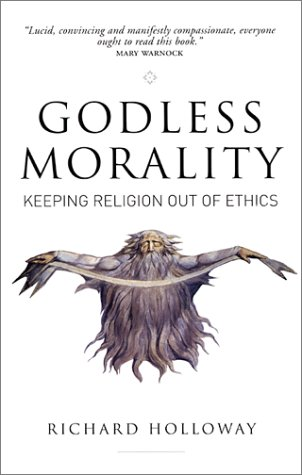 9780862419097: Godless Morality: Keeping Religion Out of Ethics
