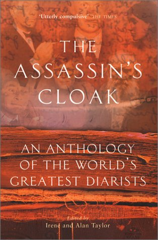 9780862419202: The Assassin's Cloak: An Anthology of the World's Greatest Diarists