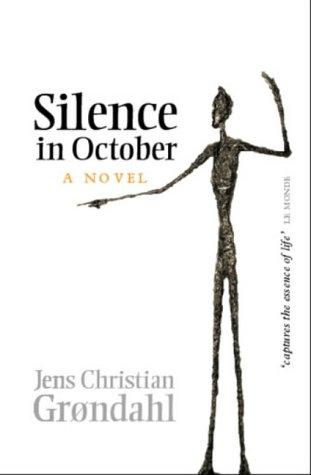 Silence in October: Grondahl, Jens Christian