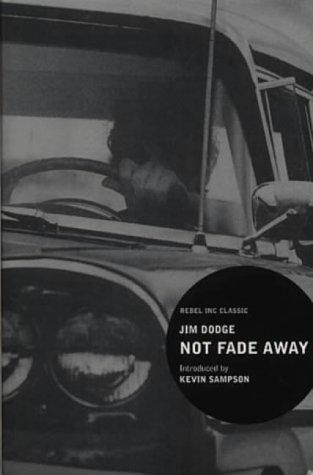 """9780862419608: Dodge, J: Not Fade Away (""""Rebel Inc."""" Classics)"""