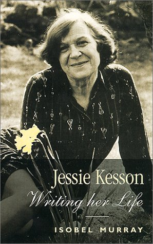 Jessie Kesson: Writing Her Life: Murray, Isobel