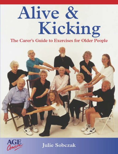 9780862422899: Alive and Kicking: Exercises for the Older Adult