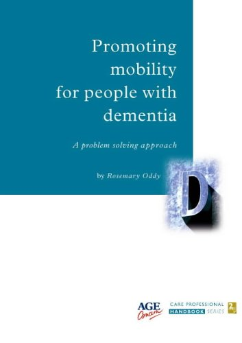 9780862423612: Promoting Mobility for People with Dementia