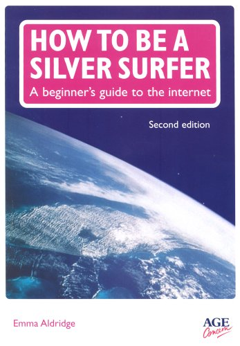 9780862423797: How to be a Silver Surfer: A Beginner's Guide to the Internet