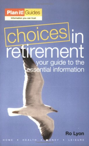 9780862424121: Choices in Retirement: Your Guide to the Essentials (Plan It Guides)