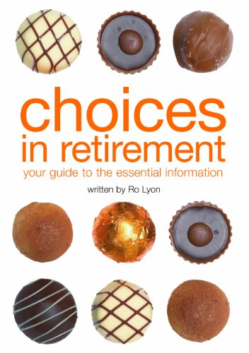 9780862424411: Choices in Retirement: Your Guide to the Essential Information