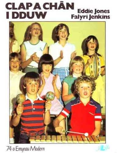 9780862430597: Clap a Chan i Dduw (Welsh Edition)