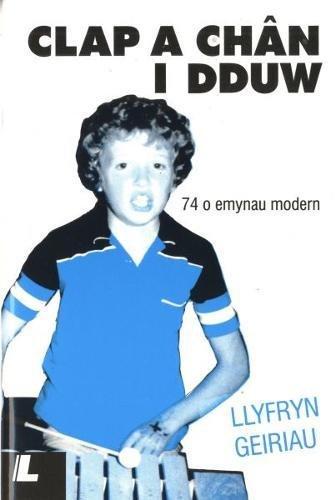 9780862430603: Clap a ch–an i Dduw: 74 o emynau modern