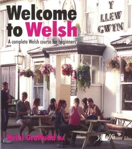 9780862430696: Welcome to Welsh: A Complete Welsh Course for Beginners
