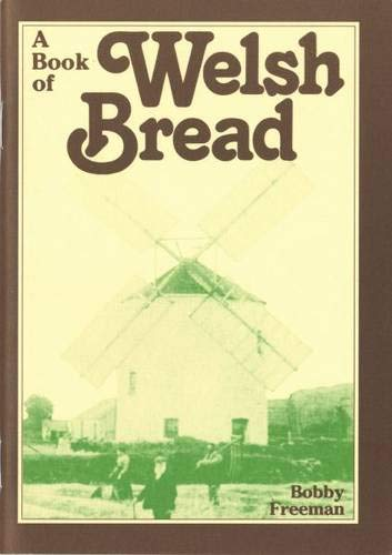 9780862431372: A Book of Welsh Bread (Welsh Recipe Booklets)