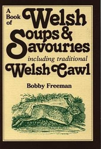 9780862431426: A Book of Welsh Soups and Savouries (A Book of)