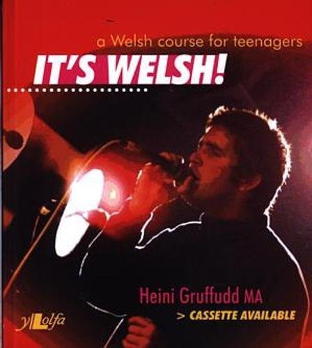 It's Welsh!: A Welsh Course for Teenagers (0862432456) by Heini Gruffudd