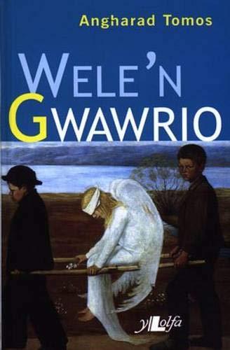 9780862434328: Wele'n Gwawrio