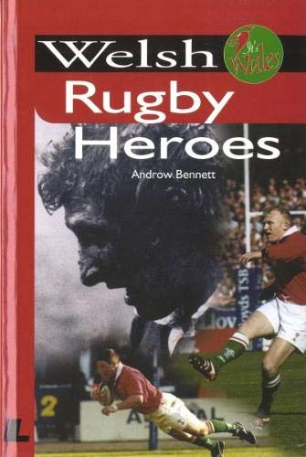 9780862435523: Welsh Rugby Heroes (It's Wales)