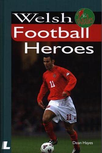 Welsh Football Heroes.: HAYES D.