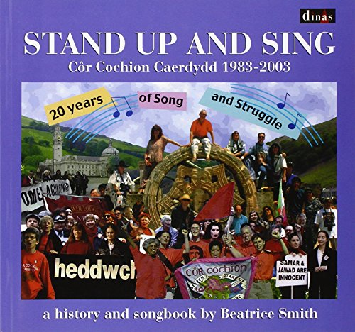 9780862436940: Stand Up and Sing: Cor Cochion Caerdydd 1983-2003