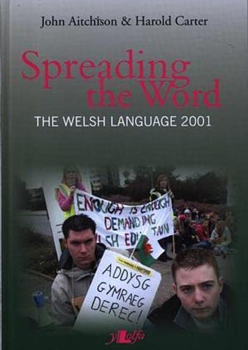 The Spreading the Word: The Welsh Language: Carter, Harold, Aitchison,