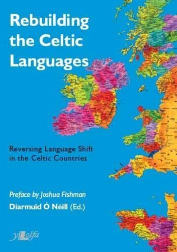 9780862437237: Rebuilding the Celtic Languages: Reversing Language Shift in the Celtic Countries