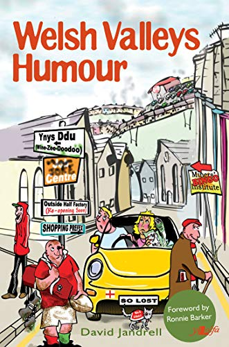 Welsh Valleys Humour (It's Wales): David Jandrell