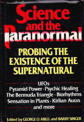 9780862450373: Science and the Paranormal: Probing the Existence of the Supernatural