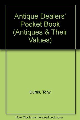 9780862480257: Antique Dealers' Pocket Book (Antiques & Their Values)