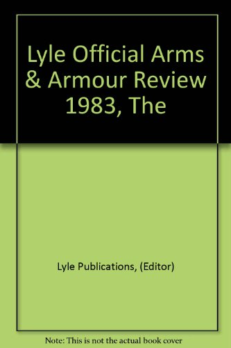 9780862480387: THE LYLE OFFICIAL ARMS AND ARMOUR REVIEW 1983.