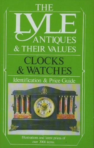 9780862481049: Antiques and Their Values: Clocks and Watches