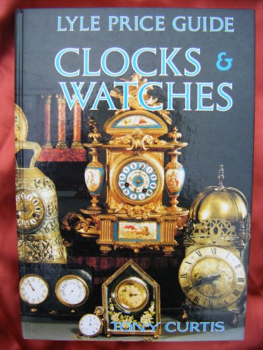9780862481490: Lyle Price Guide: Clocks and Watches