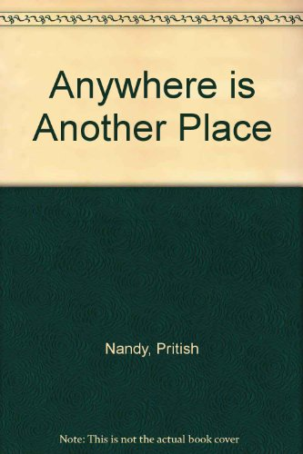 Anywhere is Another Place