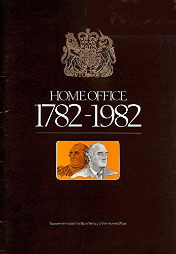 9780862520052: Home Office, 1782-1982: To Commemorate the Bicentenary of the Home Office