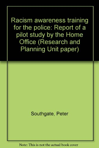 9780862521721: Racism awareness training for the police: Report of a pilot study by the Home Office (Research and Planning Unit paper)