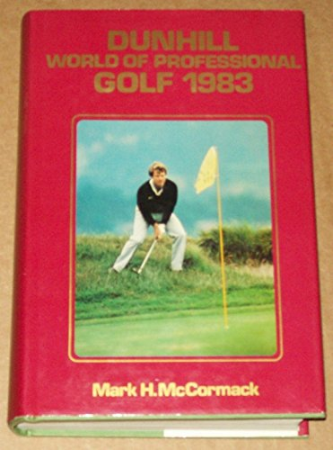Dunhill World of Professional Golf 1983: McCormack, Mark H.