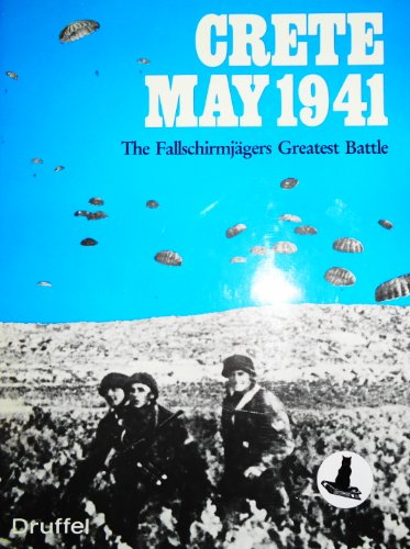 9780862550059: Crete, May 1941: Fallschirmjaegers' Greatest Battle