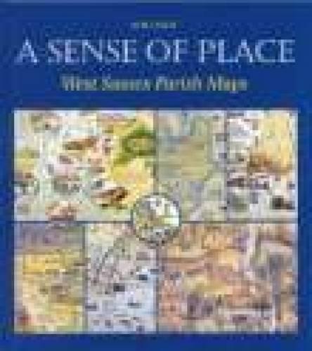 9780862605643: A Sense of Place: West Sussex Parish Maps