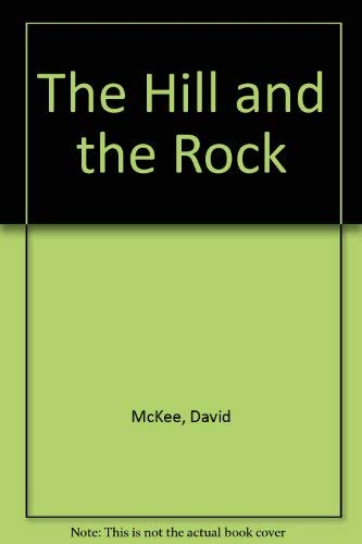 9780862640262: The Hill and the Rock