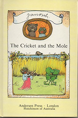 9780862640439: The Cricket and the Mole