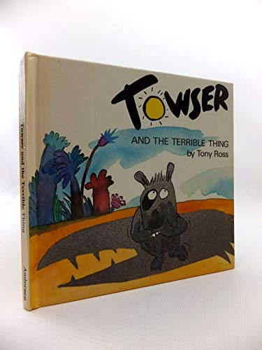 9780862640507: Towser and the Terrible Thing