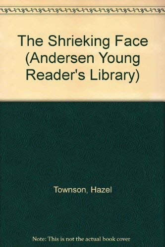 9780862640651: The Shrieking Face (Andersen Young Reader's Library)