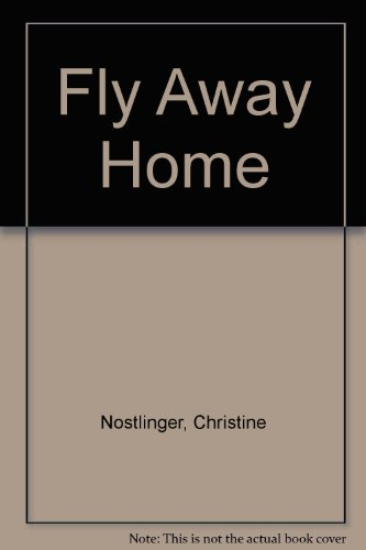 9780862640903: Fly Away Home